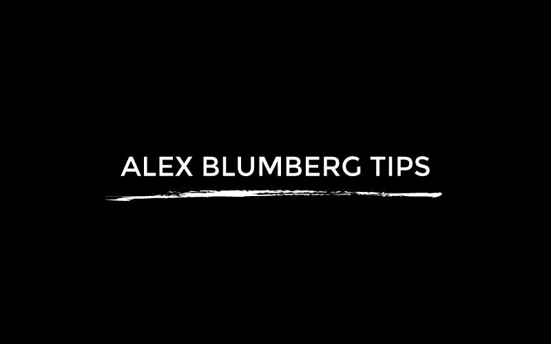 Alex Blumberg Tips