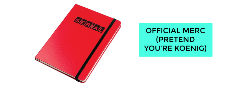 Serial podcast new merchandise notebook