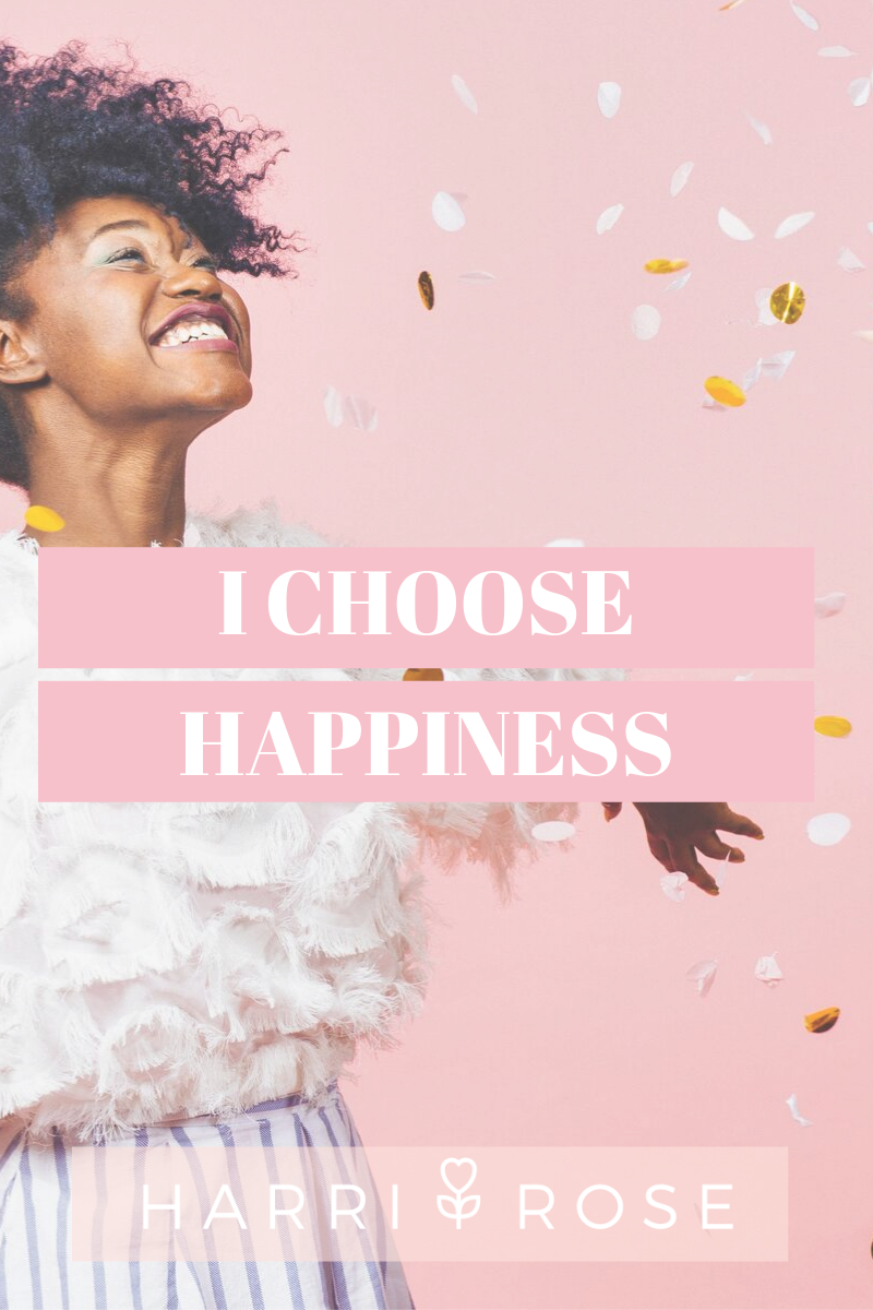 i CHOOSE HAPPINESS.png