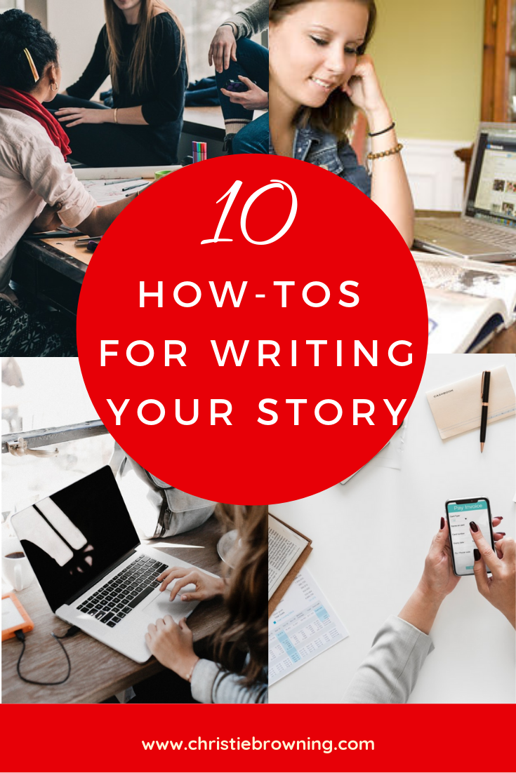 10 how tos for writing your story.png