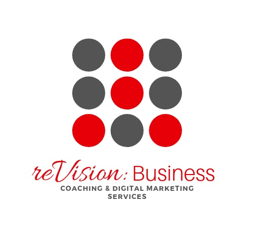reVision: Business - coaching & digital marketingCoaching for real women who are needing real success while living real life. Digital marketing services to give you a creative, customized and consistent presence.