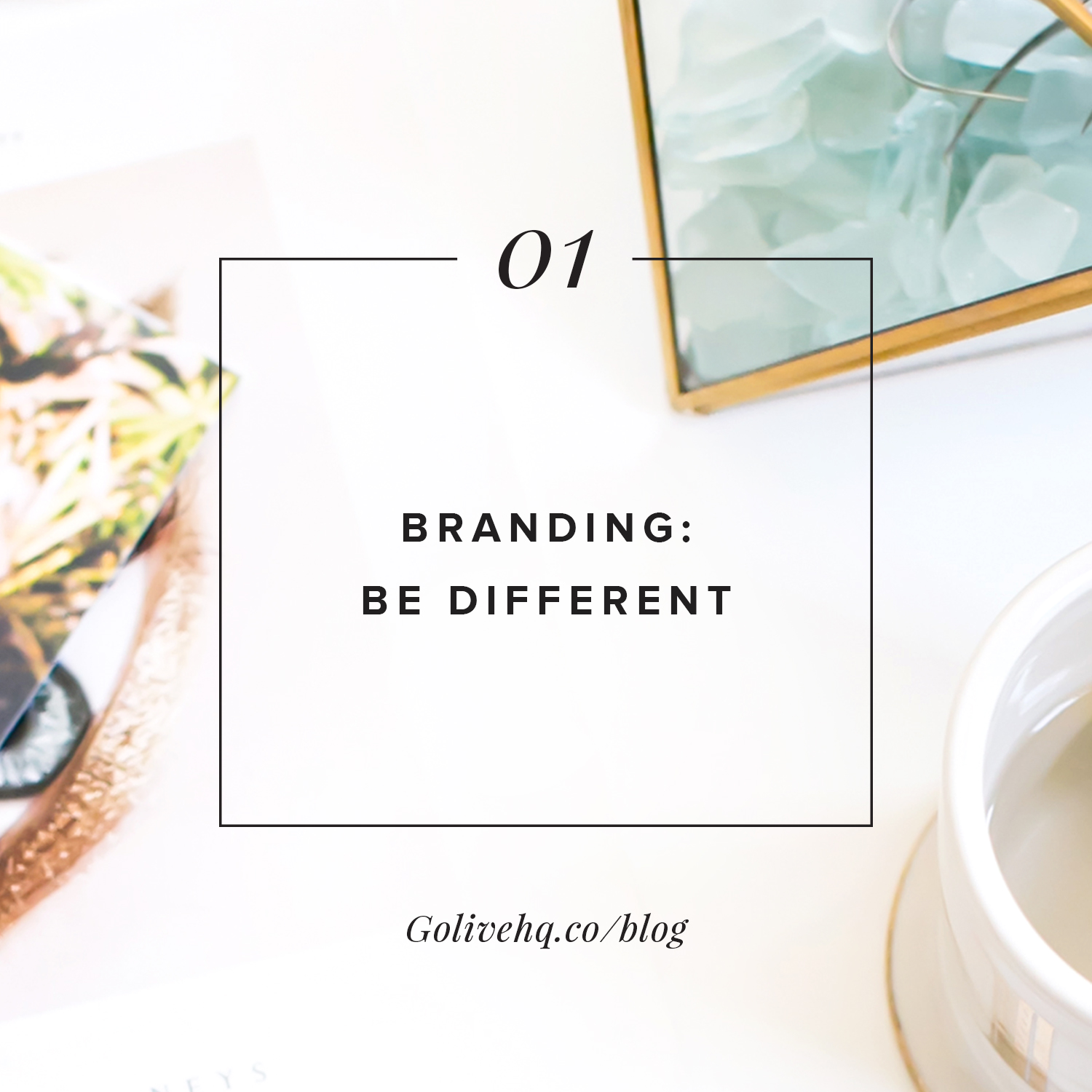 tip on branding by golivehq.co
