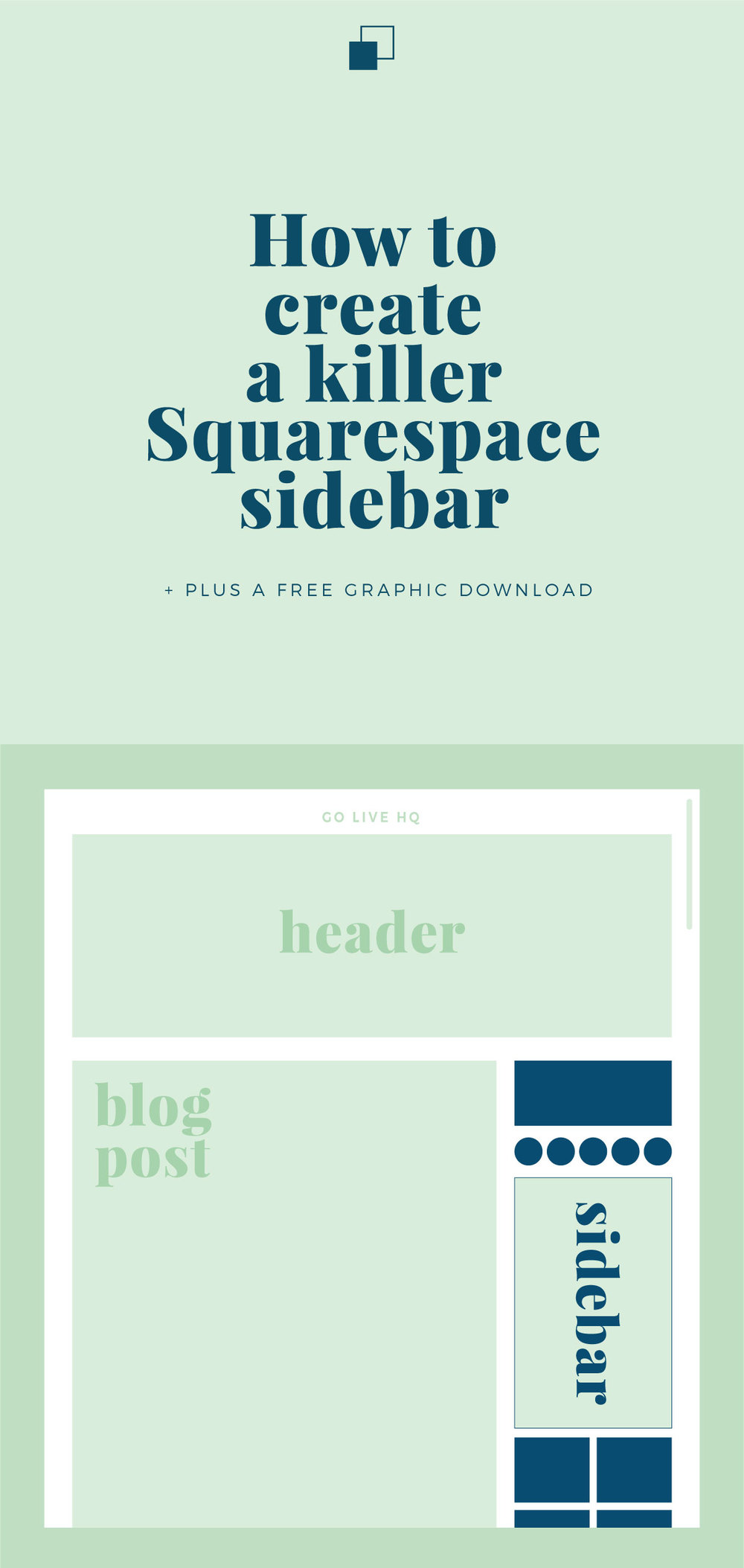 HOW TO CREATE A KILLER SQUARESPACE SIDE BAR + FREE GRAPHIC DOWNLOAD | golivehq.co/blog