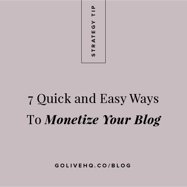 7 Quick & Easy Ways to Monetize Your Blog