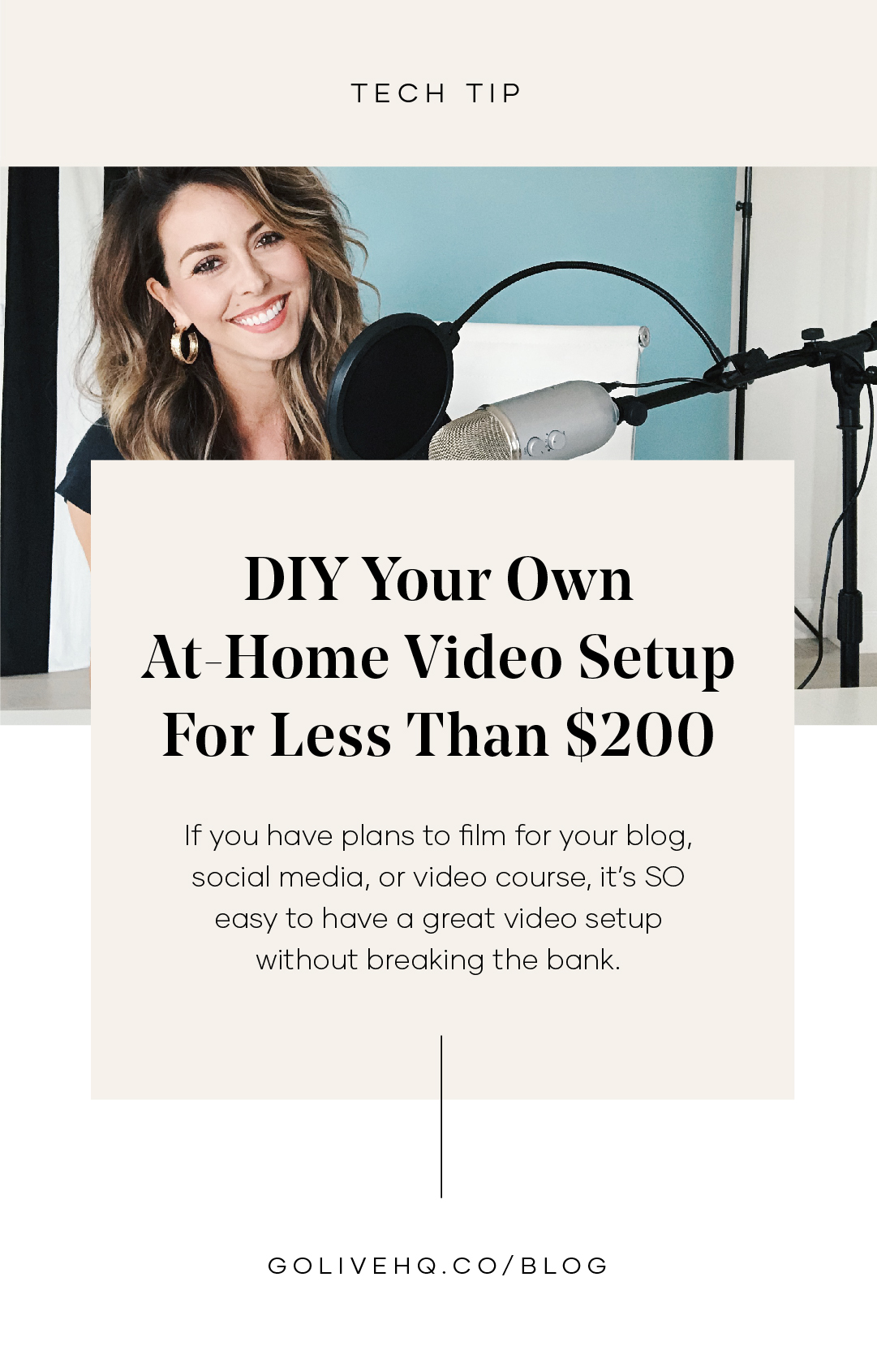 DIY Your Own At-Home Video Setup For Less Than $200 | By GoLive