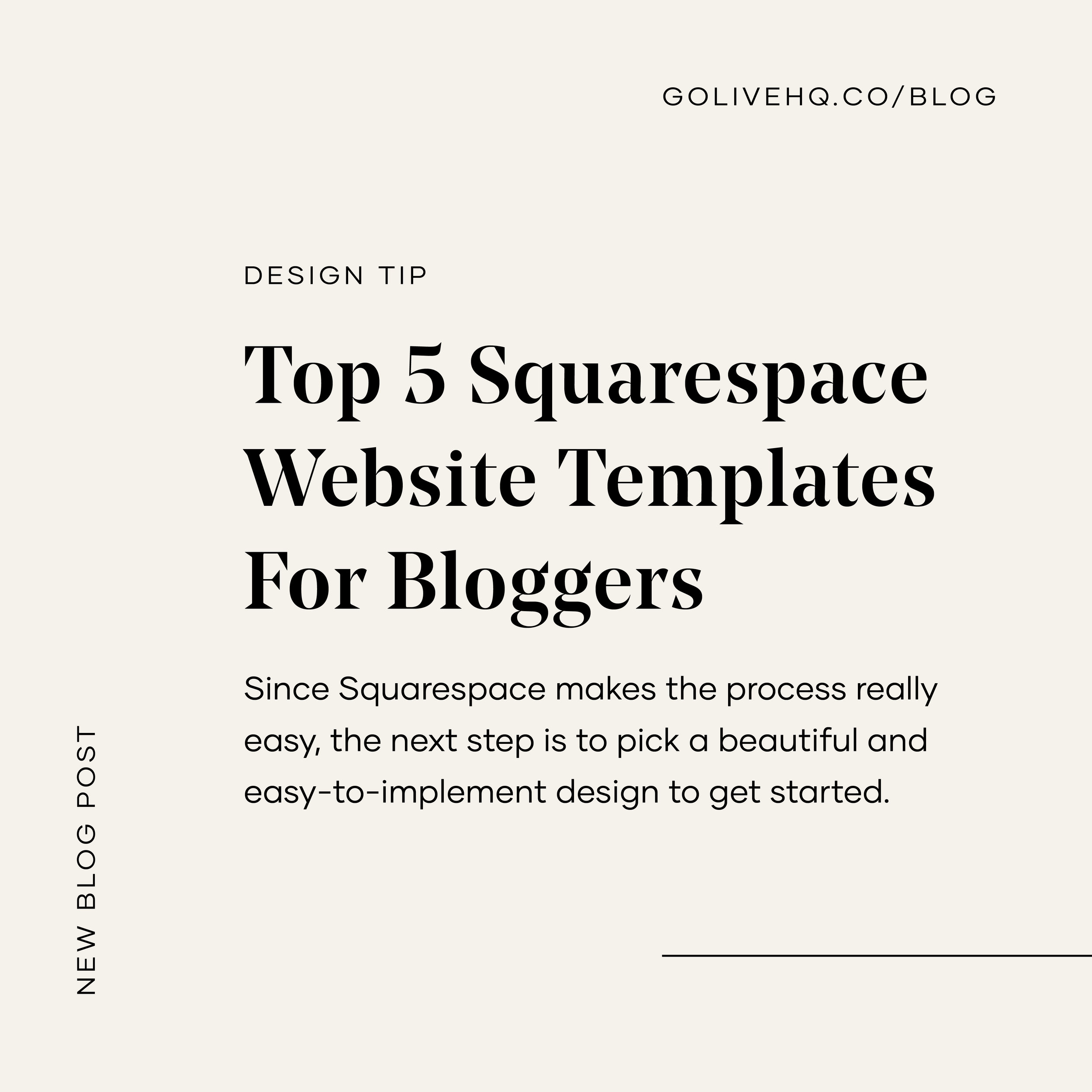 Top 5 Squarespace Website Templates For Bloggers | By GoLive