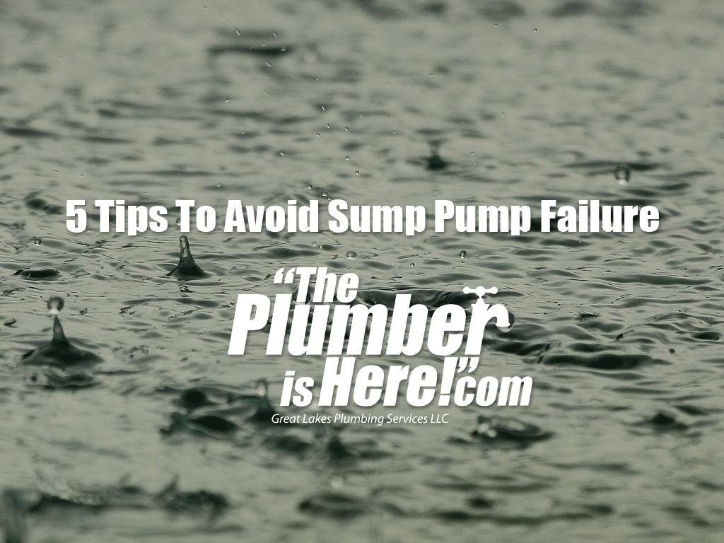 5 Tips To Avoid Sump Pump Failure | Grandville, MI Plumber | Jenison, MI | Plumber