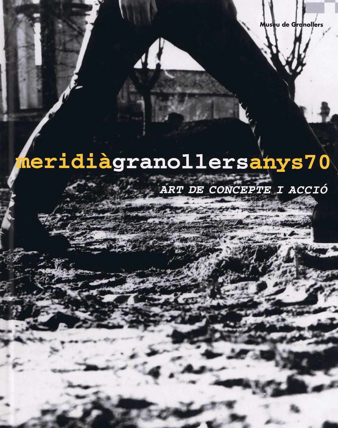 MERIDIÀ GRANOLLERS ANYS 70, ART DE CONCEPTE I ACCIÓ