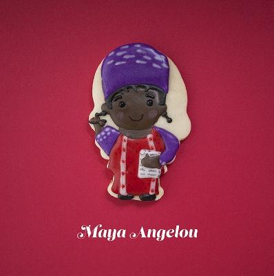 © Maya Angelou