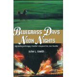 Bluegrass Days and Neon Nights