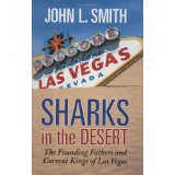 Sharks in the Desert: The Founding Fathers and Current Kings of Las Vegas