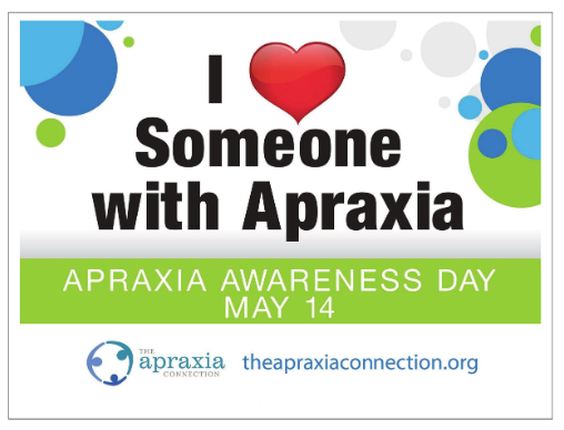 I Love Someone with Apraxia Yard Signs - $10.00