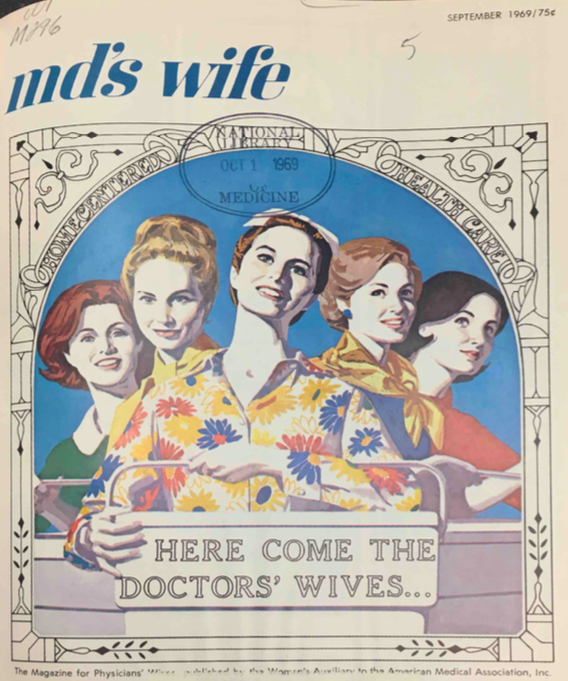 MD's Wife  magazine, September 1969. Courtesy of the National Library of Medicine.