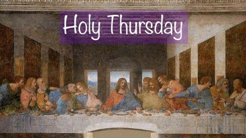 jxXeqhvtRMiS9vW1RX6S_Holy Thursday 500x280.jpg