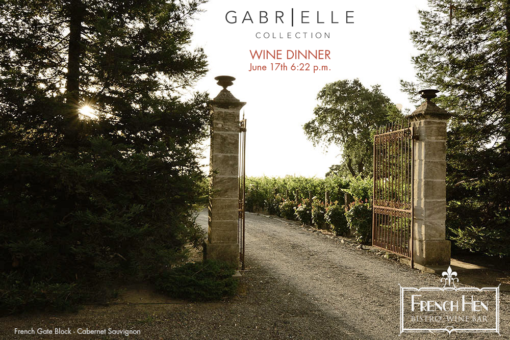 Gabrielle Collection Wine Dinner at the French Hen