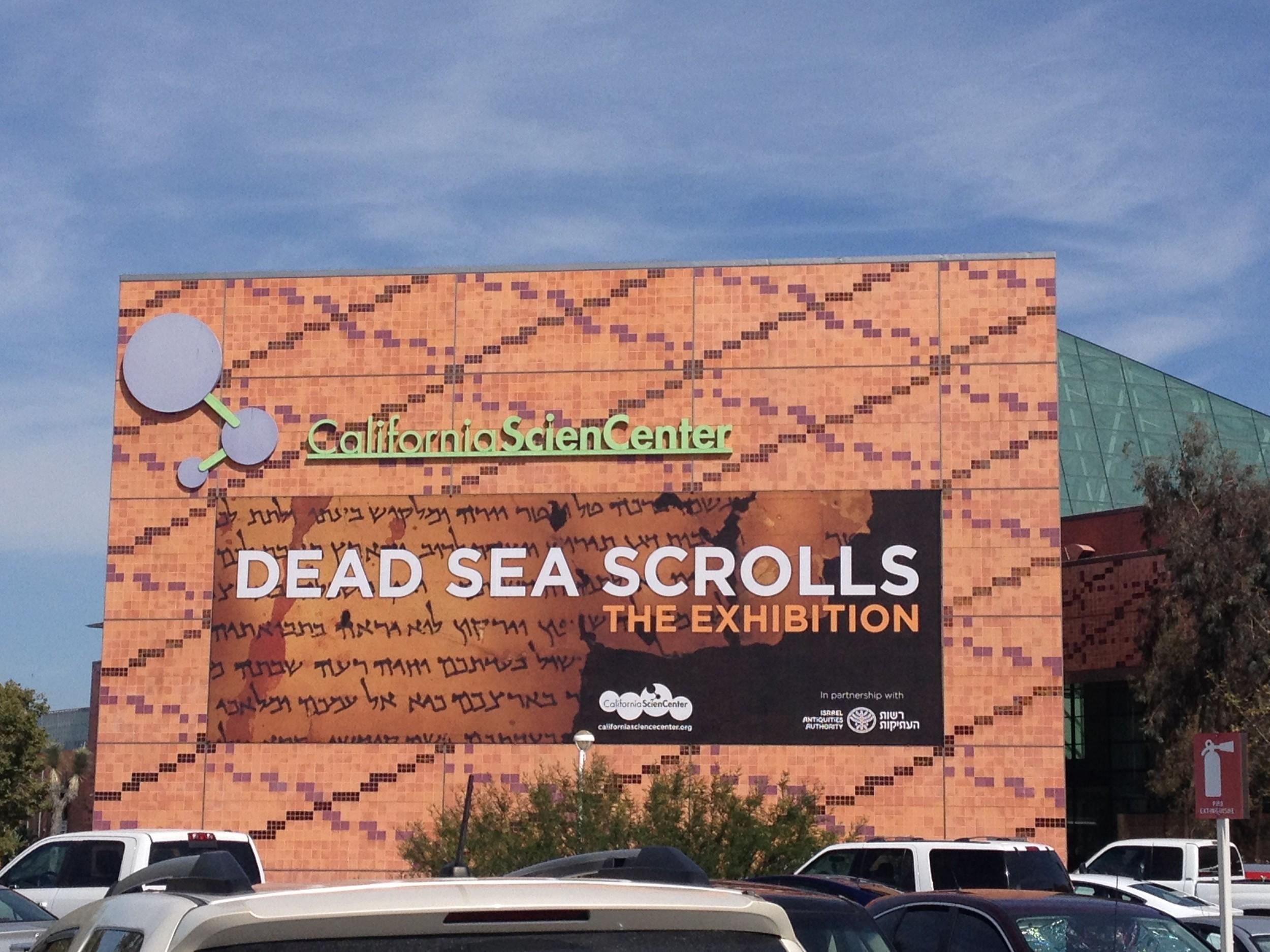 Dead Sea Scrolls California Science Center