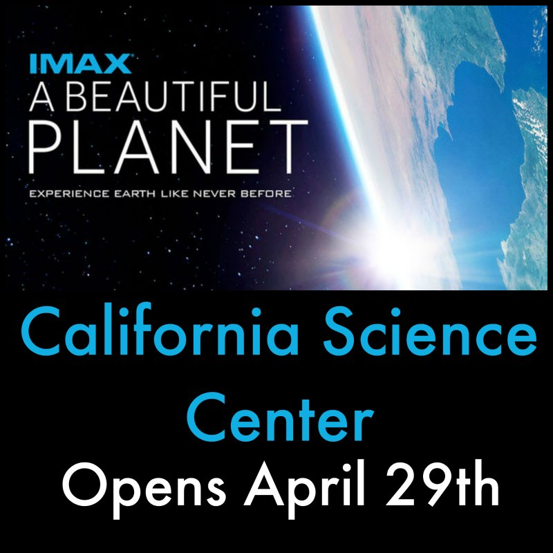 California Science Center - IMAX - A Beautiful Planet