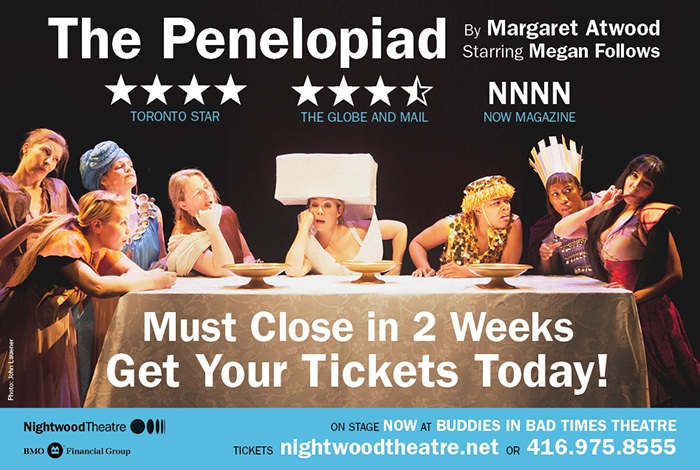 Remount of The  Penelopiad  | Assistant Director to Kelly Thorton | Nightwood Theatre