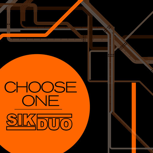 SikDuo - Choose One (Original Mix)