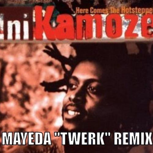 Ini Kamoze - Here Comes The Hotstepper (Mayeda Twerk Remix)