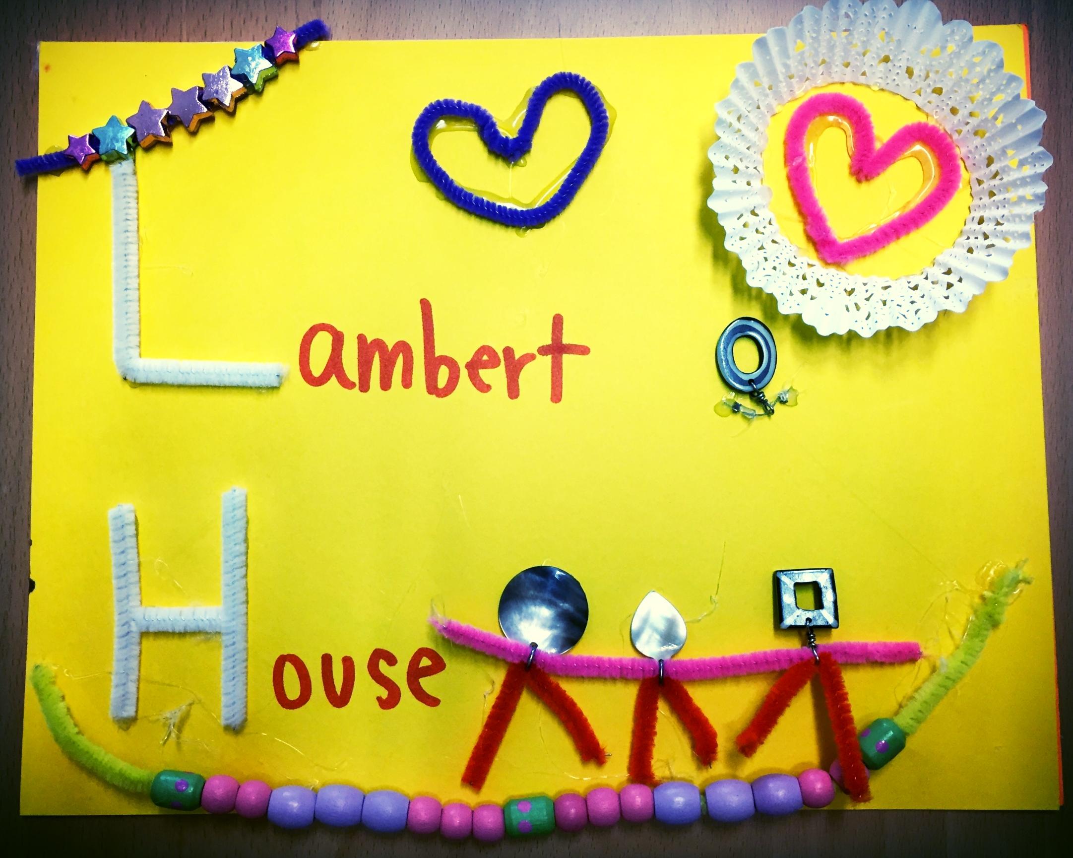 Thank yous to Lambert House.