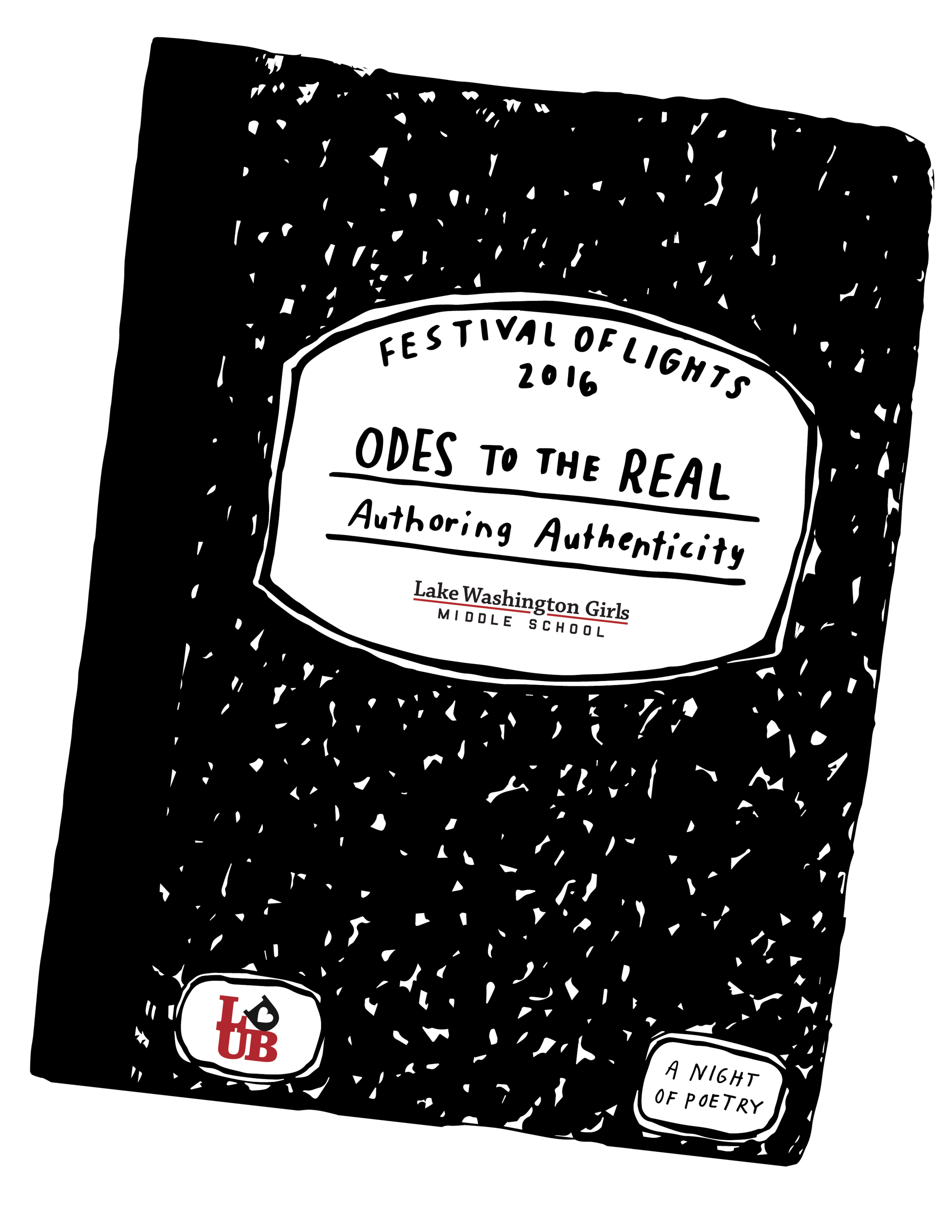Lake Washington Girls Middle School Festival of Lights/Poetry Night: Odes to the Real: Authoring Authenticity.
