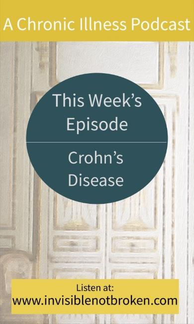 A Chronic Illness Podcast: This Week Crohn's Disease
