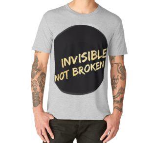 Chronic Illness Podcast Invisible Not Broken TShirt
