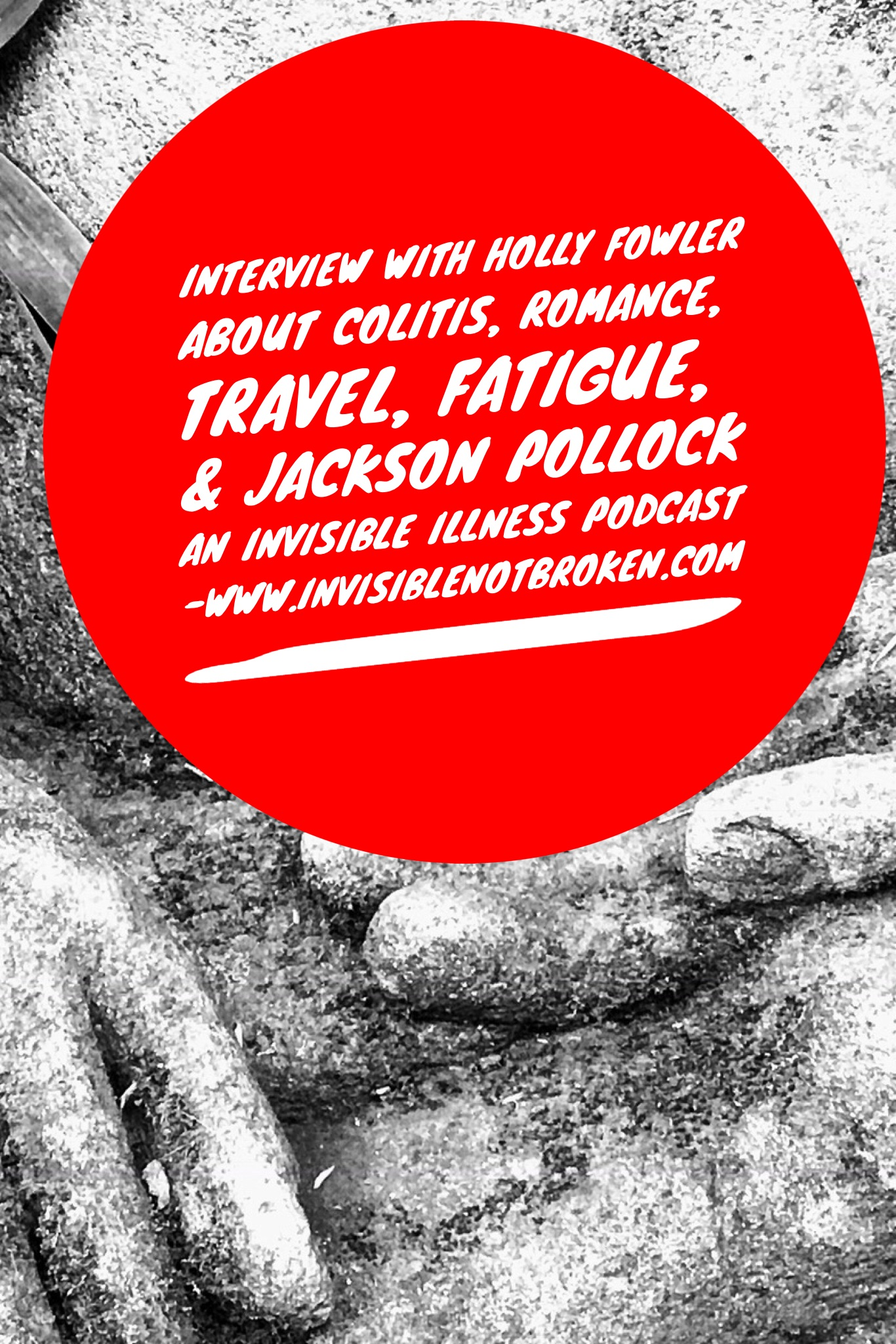 Interview Holly Fowler Colitis, Romance, Travel With IBS, & What To Never Ask A Person With Chronic Illness.jpg
