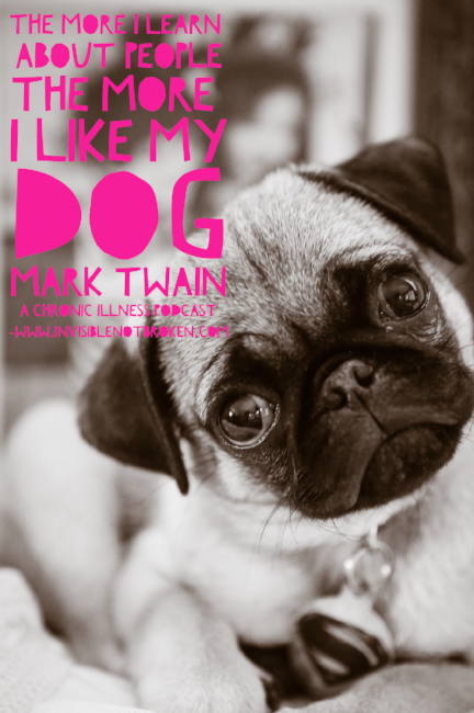 Chronic-Pain-Service-Dog-Love-Pug-Puppy-Mark-Twain-Quote.PNG