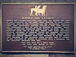 Bummer and Lazarus Plaque in San Francisco