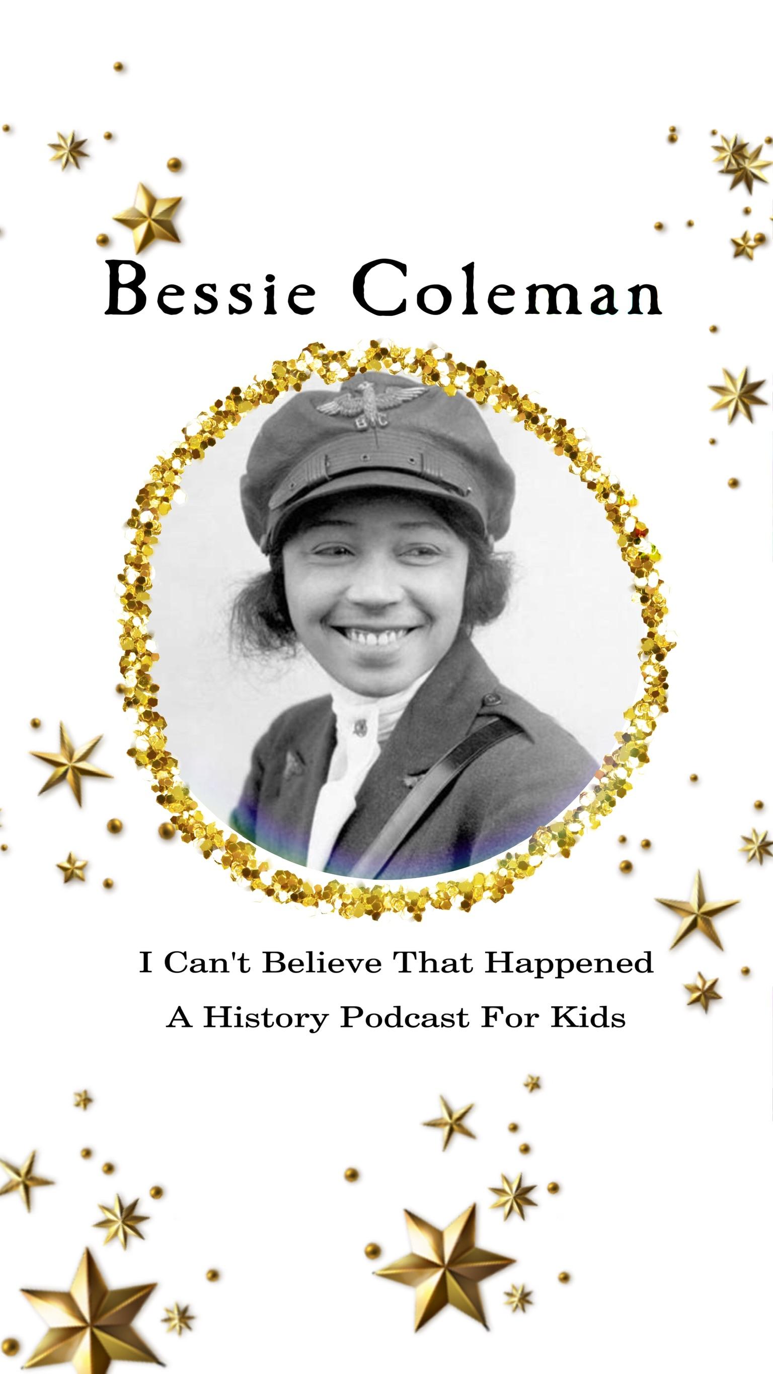 Bessie Coleman: Aviation History: Black History Month