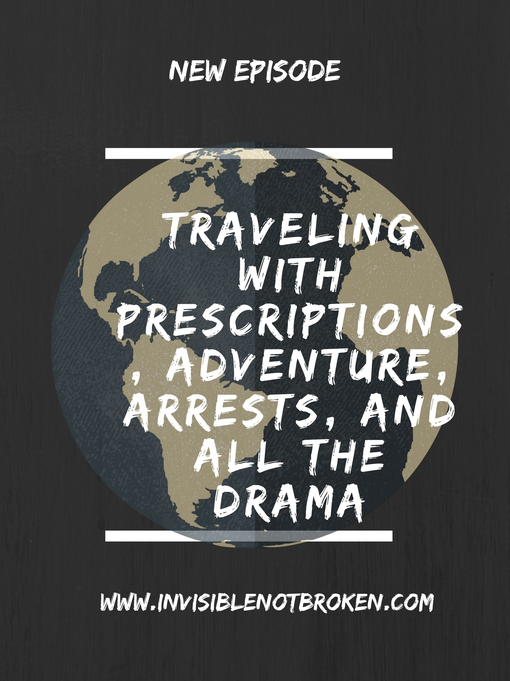 disability-travel-with-perscription-pain-killers-chronic illness-podcast.jpg