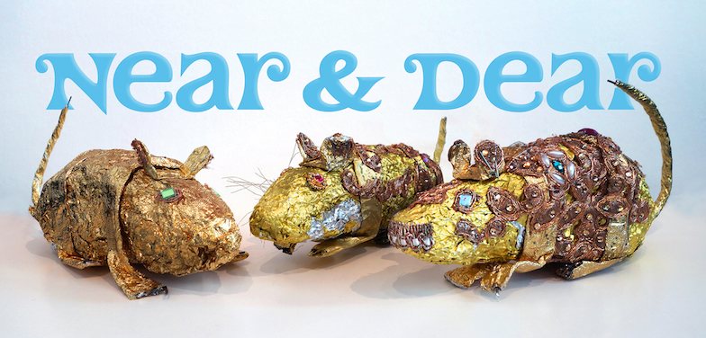 Near & Dear - September 15 - October 28, 2017