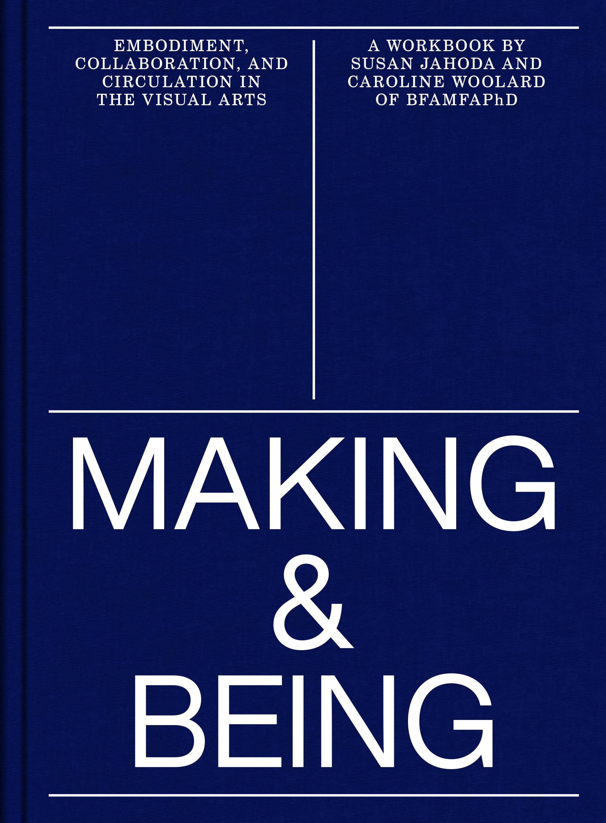 Making and Being Woolard Jahoda.jpg