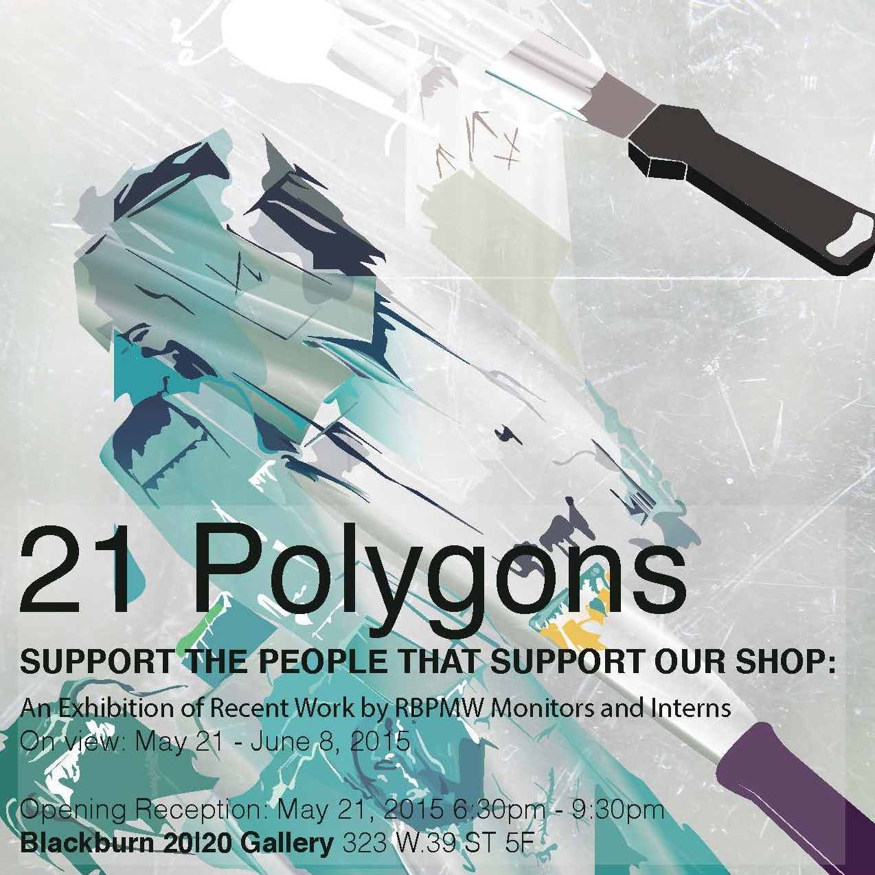 21 Polygons   May 21 - June 8