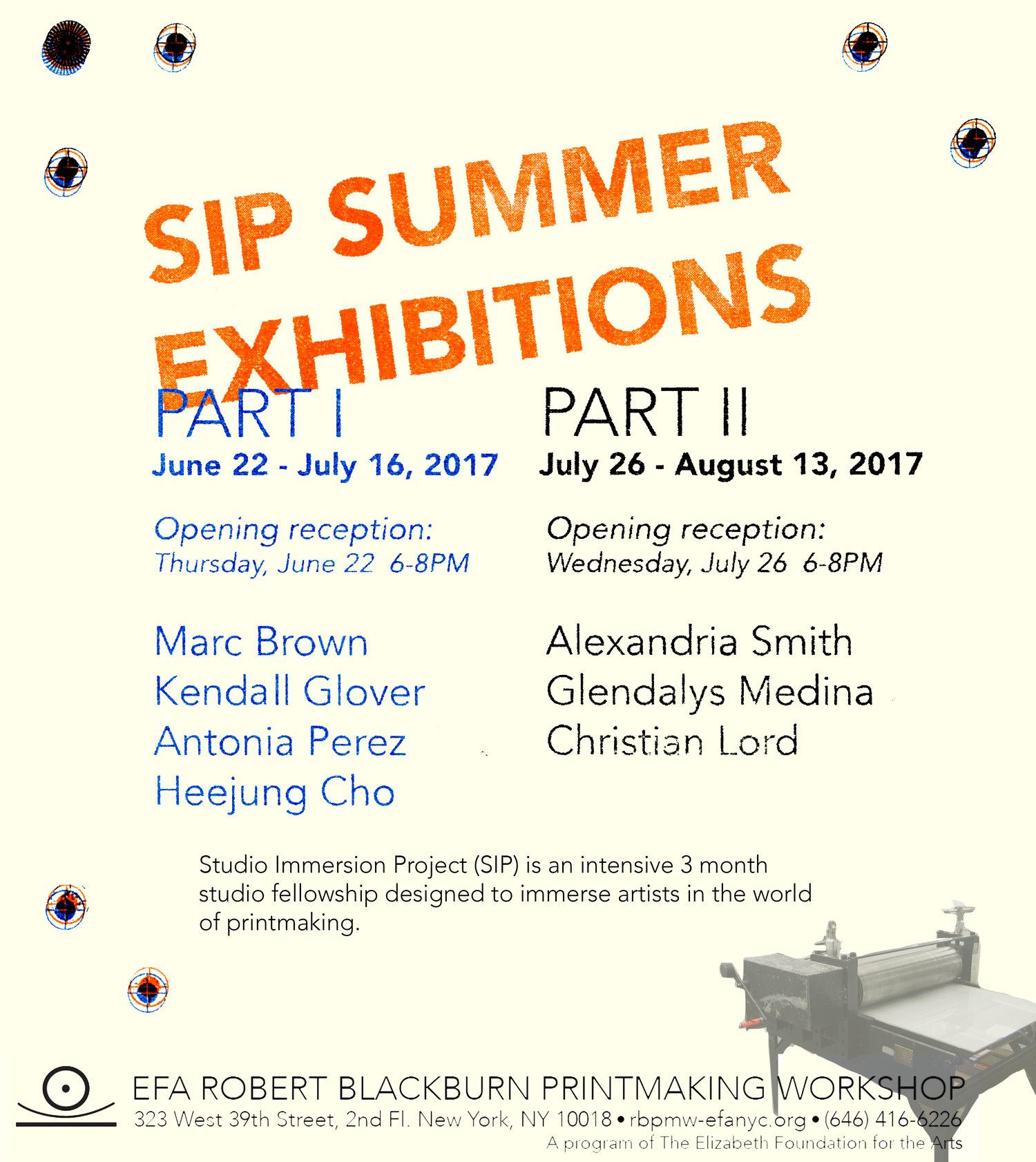 SIP Summer Exhibitions Part 1  June 22 - July 16, 2017