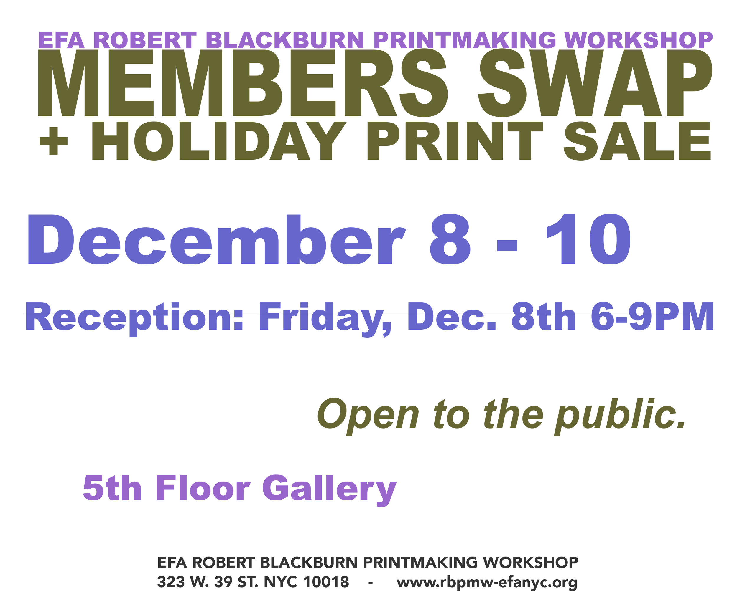 MEMBERS SWAP + HOLIDAY PRINT SALE   December 8 - 10 - Blackburn 20|20