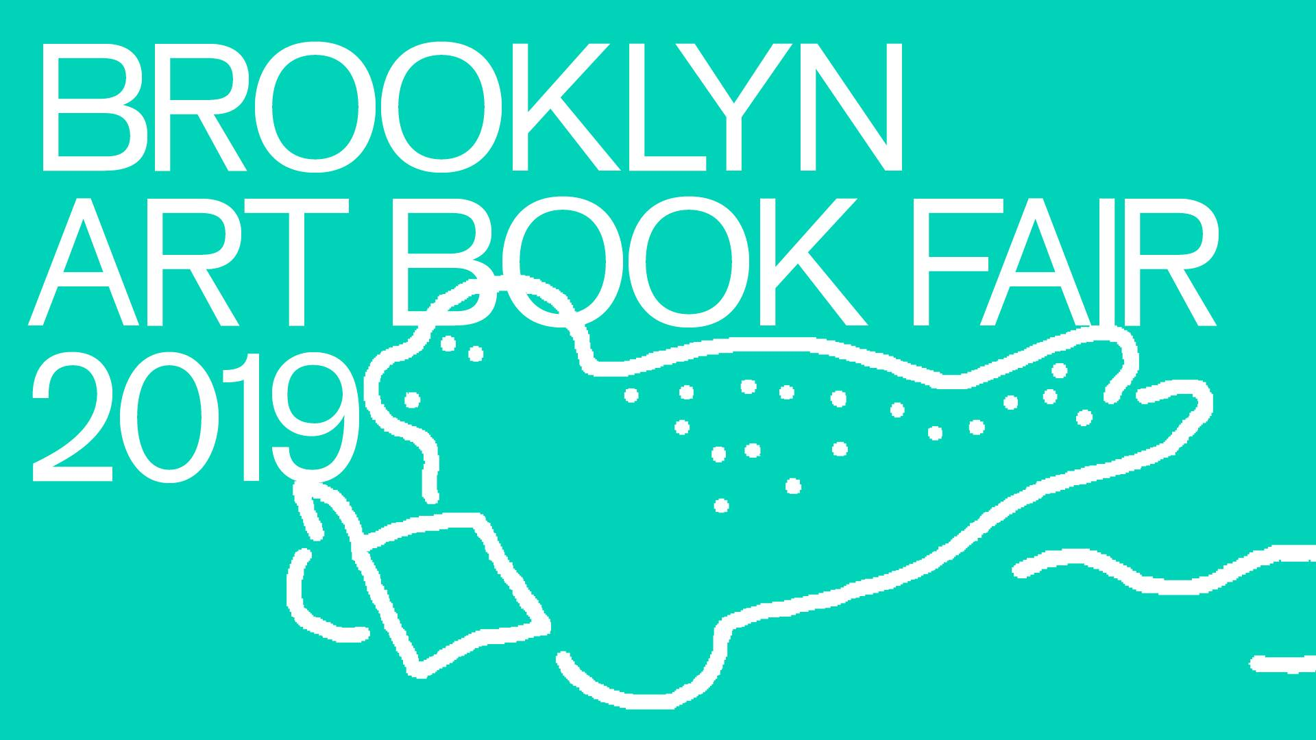 Brooklyn Art Book Fair 2019   June 14-15, 2019
