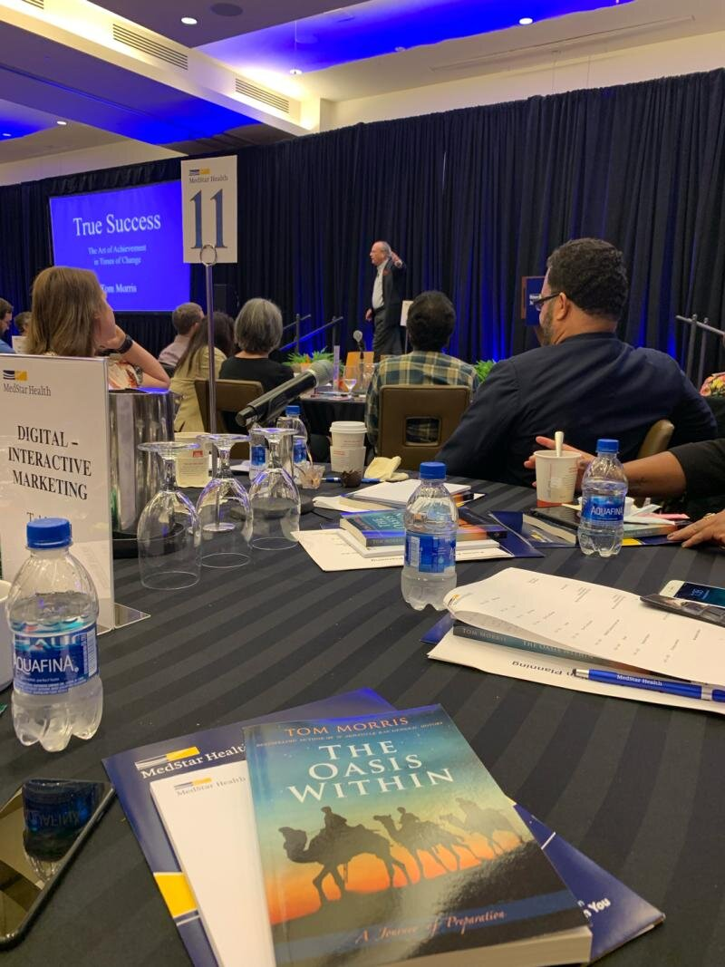September, 2019, Baltimore, MD: A MedStar Health Marketing and Strategy Retreat. Two Hours of fun on True Success!
