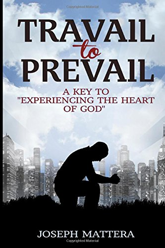 Travail to Prevail   Joseph Mattera