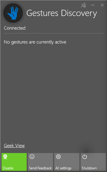 Gesture Discovery tray application. Hold on ... why no gestures are currently active? Something is wrong here - gotta go to the Geek View!
