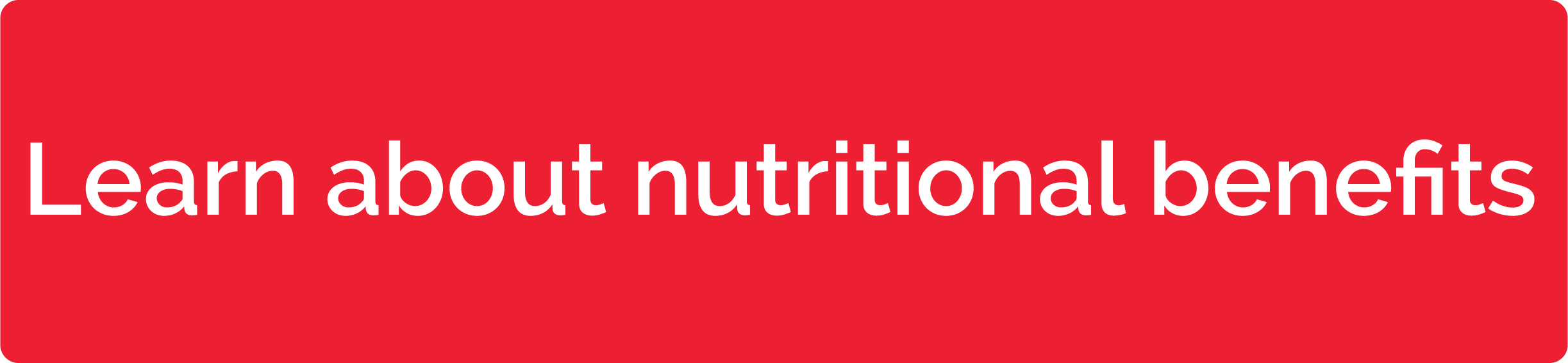 Learn about nutritional benefits