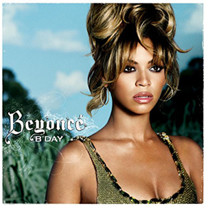 Beyonce •  B'Day   Engineer