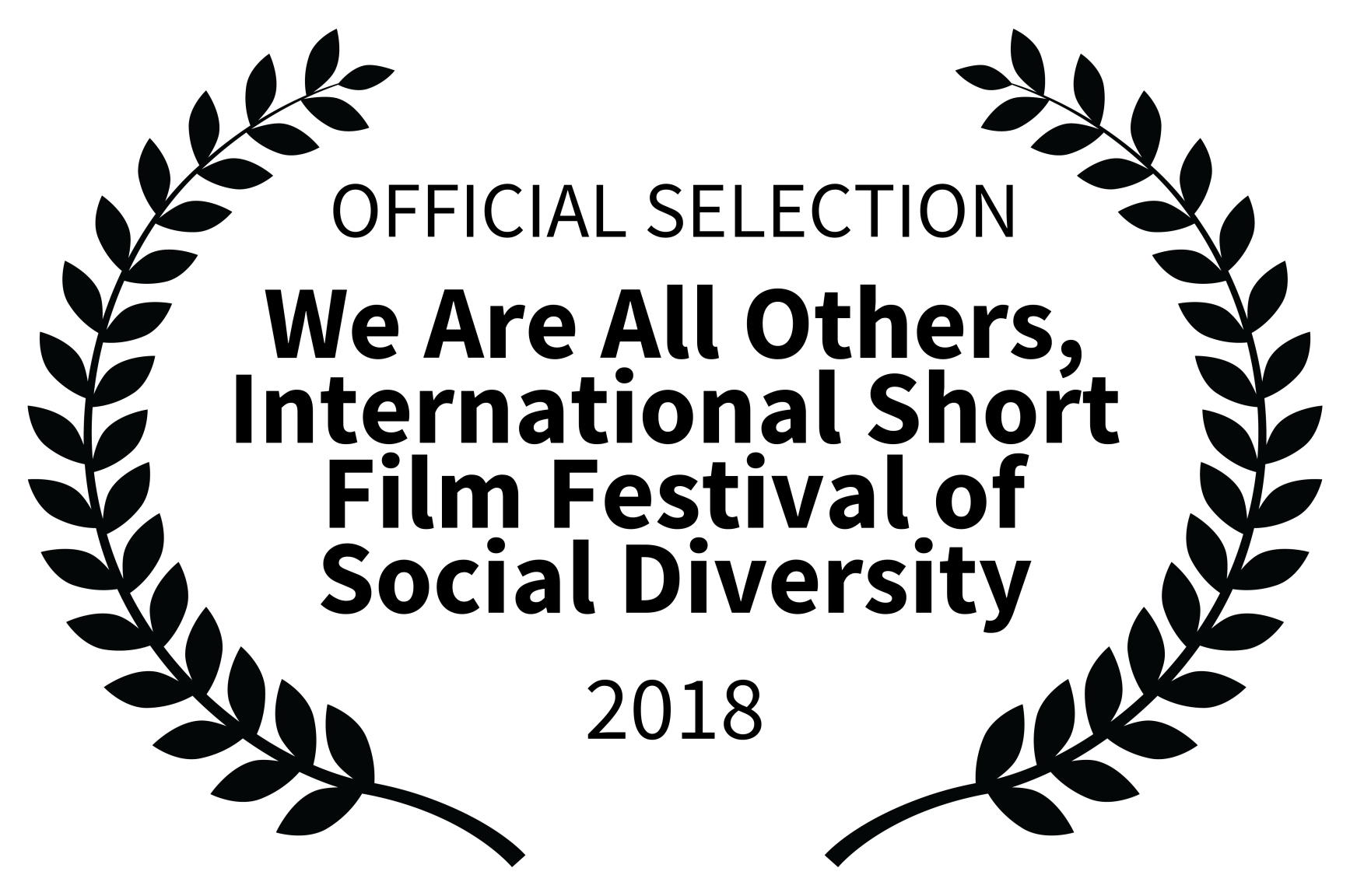 OFFICIAL SELECTION - We Are All Others International Short Film Festival of Social Diversity - 2018 (1).png
