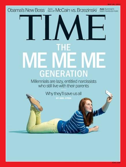 """Time Magazine - """"The Me Me Me Generation"""""""