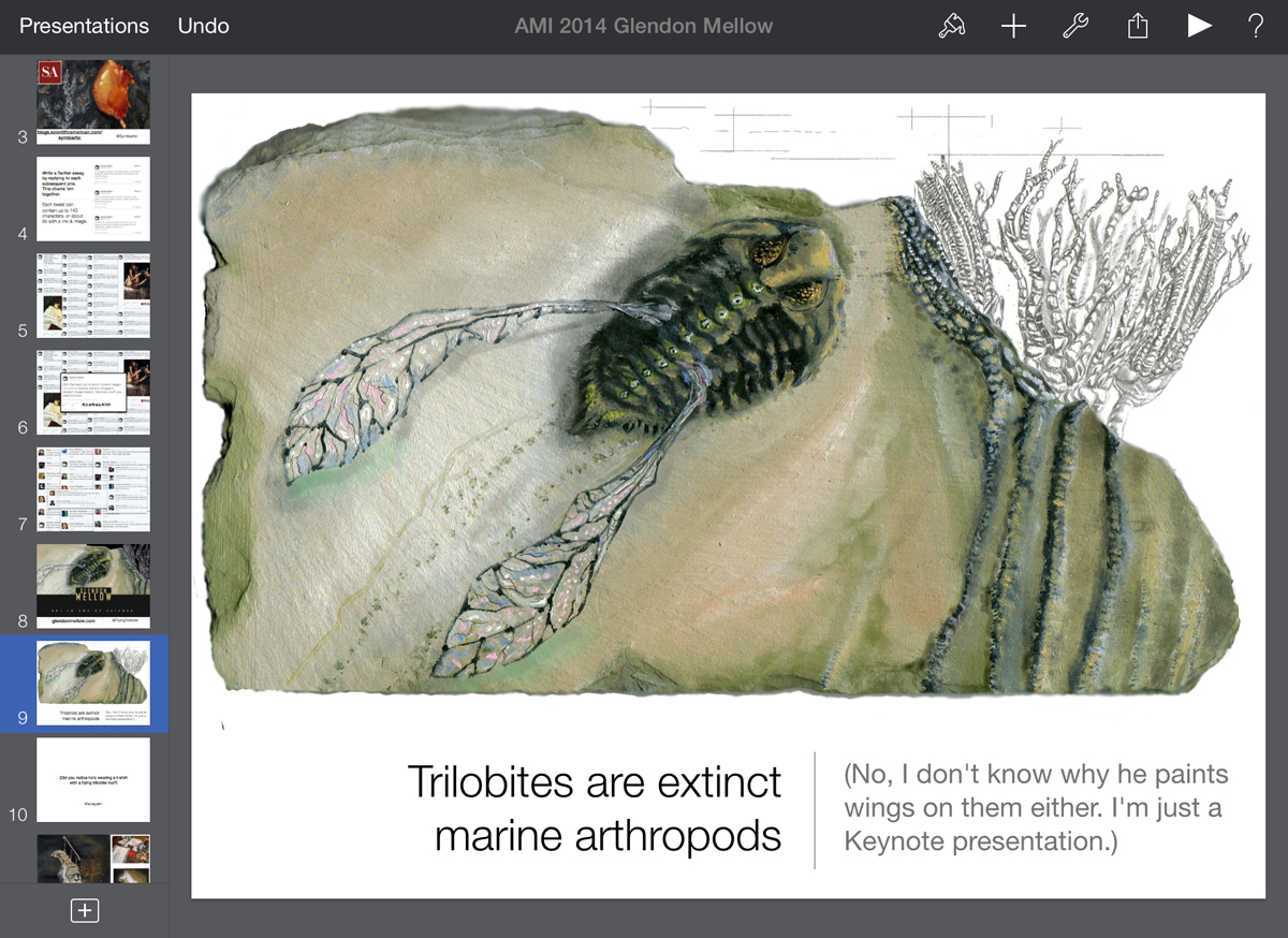 One of my first slides, showing a flying trilobite painting. I let descriptive blurbs on the slides tell the jokes for me. © Glendon Mellow.
