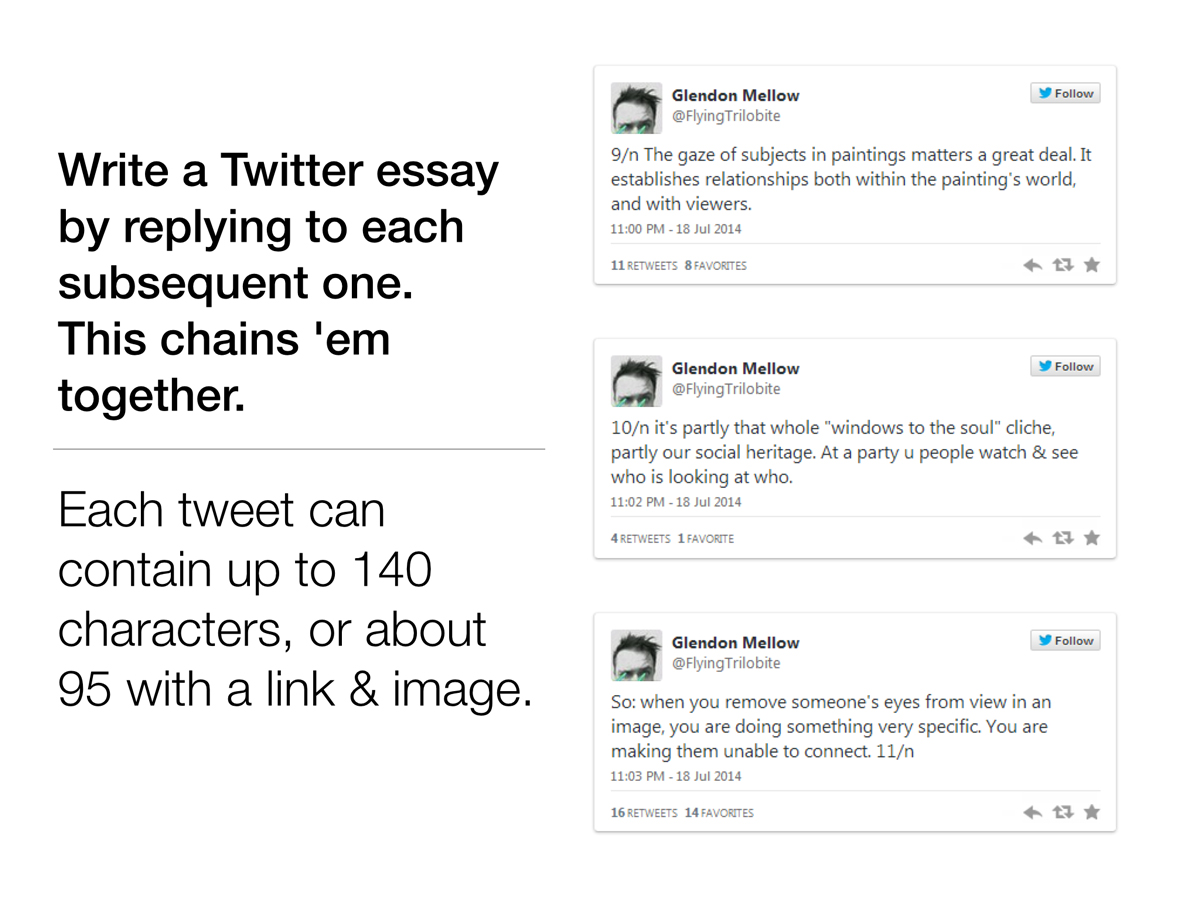 The Twitter Essay: keep replying to each of your own sequential tweets (delete your @name), and use 1/m, 2/n until you are finished. Then, when someones sees 32/n retweeted into their feed, they can click on it and see the whole thread.