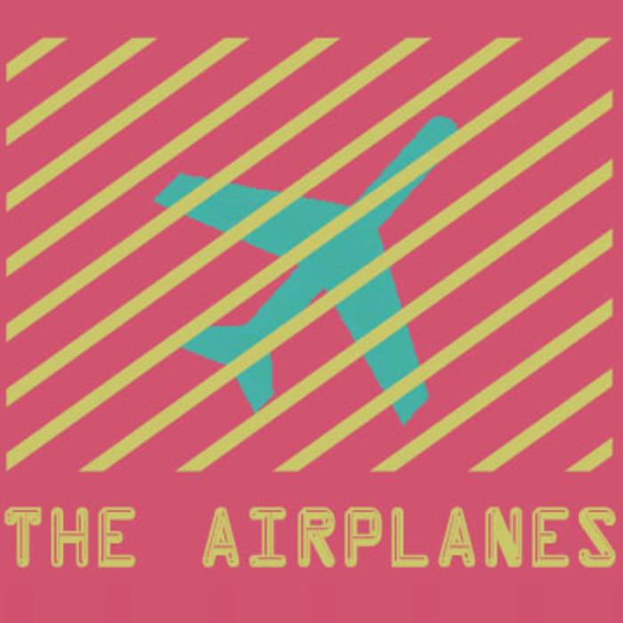 TheAirplanes.jpg