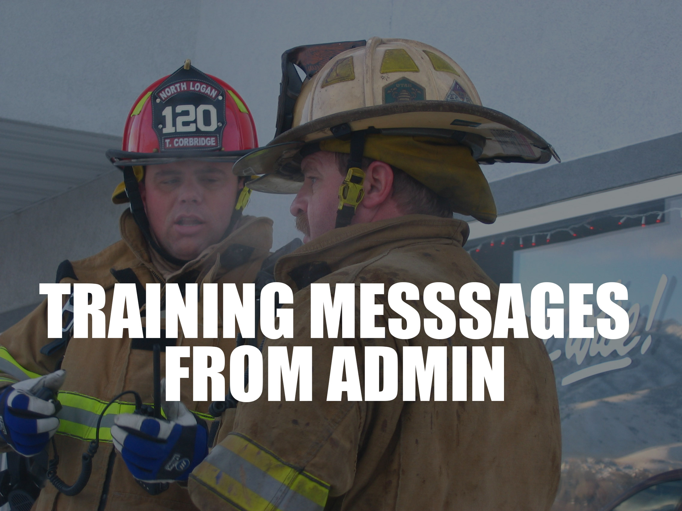 Click here for training messages written by those who know what they are talking about.